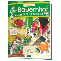 Trötsch Der Bauernhof Geschichten Spiele Wissenswertes Stickerbuch