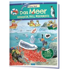 Trötsch Das Meer Geschichten Spiele Wissenswertes Stickerbuch