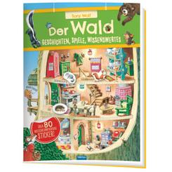 Trötsch Der Wald Geschichten Spiele Wissenswertes Stickerbuch