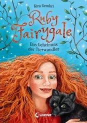 Ruby Fairygale (Band 3) - Das Geheimnis der Tierwandler