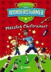 Der Wunderstürmer (Band 5) - Plötzlich Cheftrainer!