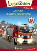 Leselöwen - Achtung, Feuerwehr im Einsatz! Großbuchstabenausgabe