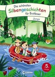 Die schönsten Silbengeschichten für Erstleser - Jungs