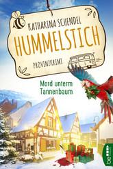 Hummelstich - Mord unterm Tannenbaum