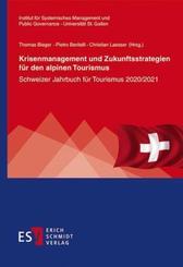 Krisenmanagement und Zukunftsstrategien für den alpinen Tourismus