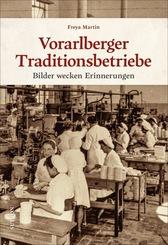 Vorarlberger Traditionsbetriebe