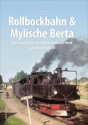Rollbockbahn und Mylische Berta