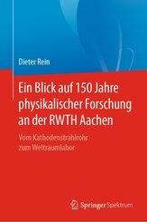 Ein Blick auf 150 Jahre physikalischer Forschung an der RWTH Aachen