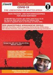COVID-19 - eine Lobeshymne für Mutter Afrika. Mein Friedens- und (Natur)Medizinpreis für diesen Kontinent: 10.000.000 To