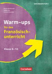 Warm-ups - Aufwärmübungen Fremdsprachen - Französisch - Klasse 6-10