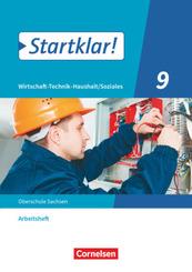 Startklar! - Wirtschaft-Technik-Haushalt/Soziales - Sachsen - 9. Schuljahr