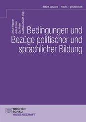 Bedingungen und Bezüge politischer und sprachlicher Bildung