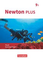 Newton plus - Realschule Bayern - 9. Jahrgangsstufe - Wahlpflichtfächergruppe I
