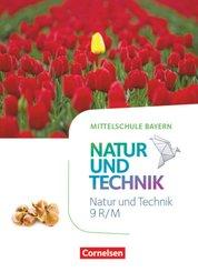 NuT - Natur und Technik - Mittelschule Bayern - 9. Jahrgangsstufe Schülerbuch