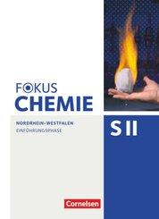 Fokus Chemie - Sekundarstufe II - Nordrhein-Westfalen - Einführungsphase
