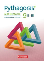 Pythagoras - Realschule Bayern - 9. Jahrgangsstufe (WPF II/III) Schülerbuch