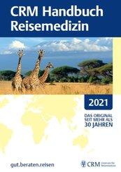 CRM Handbuch Reisemedizin 2021; Volume 2
