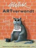 ARTverwandt - Komische Kunst von Gerhard Glück