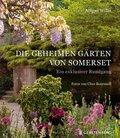 Die geheimen Gärten von Somerset