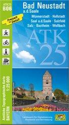 ATK25-B06 Bad Neustadt a.d.Saale (Amtliche Topographische Karte 1:25000)