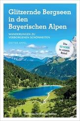 Glitzernde Bergseen in Bayern und Tirol