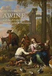Das Monogramm A.W.IN.F und die Antwerpener Malerfamilie Willemsens