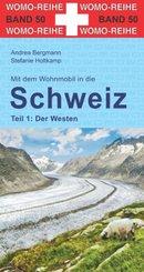 Mit dem Wohnmobil in die Schweiz: Mit dem Wohnmobil in die Schweiz, Der Westen