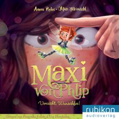 Maxi von Phlip - Vorsicht, Wunschfee!, 1 Audio-CD