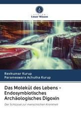 Das Molekül des Lebens - Endosymbiotisches Archäologisches Digoxin