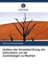 Lexikon der Umweltprüfung, ein Instrument, um sie Zuverlässiger zu Machen