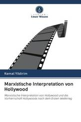 Marxistische Interpretation von Hollywood