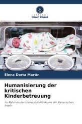 Humanisierung der kritischen Kinderbetreuung