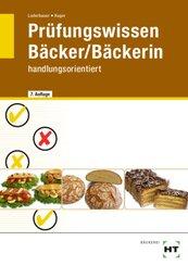 Prüfungswissen Bäcker/Bäckerin