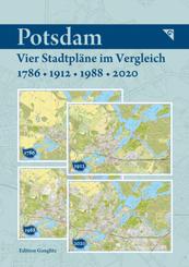 Potsdam - Vier Stadtpläne im Vergleich - 1786, 1912, 1988, 2020
