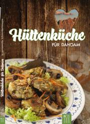 Hüttenküche für Dahoam