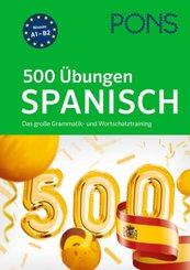 PONS 500 Übungen Spanisch