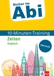 Klett Sicher im Abi 10-Minuten-Training Oberstufe Englisch Zeiten