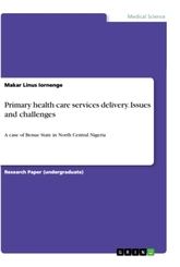 Primary health care services delivery. Issues and challenges