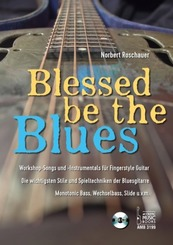 Blessed Be the Blues. Mit CD