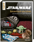 Star Wars: Galaktisch stricken