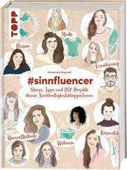 #sinnfluencer. Storys, Tipps und DIY Projekte deiner NachhaltigkeitsbloggerInnen