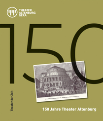 150 Jahre Theater Altenburg