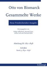 Otto von Bismarck Gesammelte Werke - Neue Friedrichsruher Ausgabe
