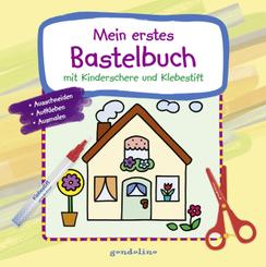 Mein erstes Bastelbuch mit Kinderschere und Klebestift (Haus) - ab 3 Jahre - Frühförderung: Feinmotorik, Kreativität und