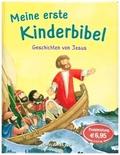 Meine erste Kinderbibel - Geschichten von Jesus. Als Geschenkbuch für Kinder, im Kindergottesdienst oder im Religionsunt