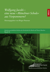 Wolfgang Jacobi - eine neue »Münchner Schule« aus Vorpommern?