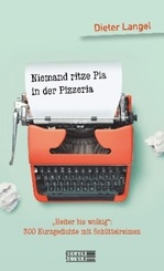 Niemand ritze Pia in der Pizzeria
