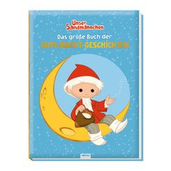 Trötsch Unser kleines Sandmännchen Das große Buch der Gute Nacht Geschichten Vorlesebuch