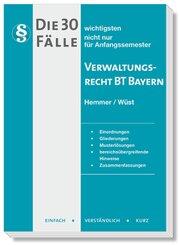 Die 30 wichtigsten Fälle Verwaltungsrecht BT Bayern