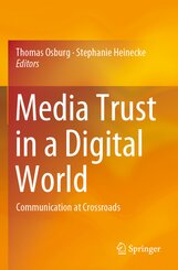 Media Trust in a Digital World